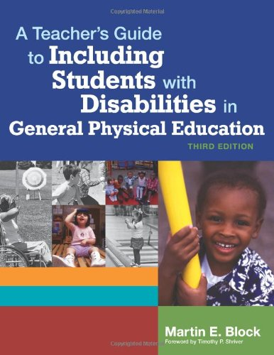 A Teacher's Guide to Including Students with Disabilites in General Physical Education