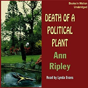 Death of a Political Plant Audiobook