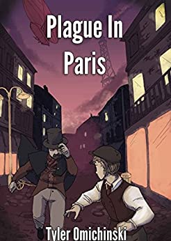 The Plague in Paris by [Omichinski, Tyler]