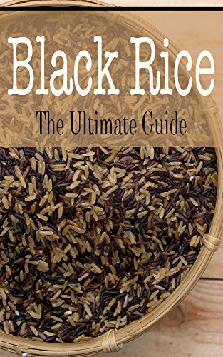 Black Rice: The Ultimate Guide by [Davidson, Johanna]