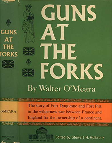 Guns at the Forks (American Forts Series)