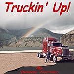 Truckin' Up! | Donna Carver