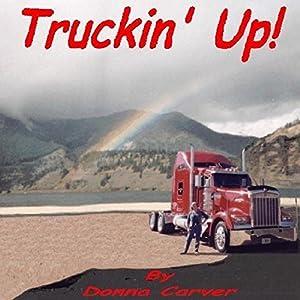 Truckin' Up! Audiobook