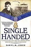 """Single Handed: The Inspiring True Story of Tibor """"Teddy"""" Rubin--Holocaust Survivor, Korean War Hero, and Medal of Honor Recipient"""