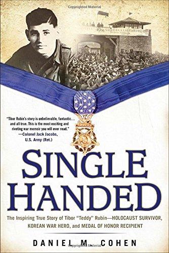 Korean War Veterans - Single Handed: The Inspiring True Story of Tibor