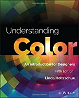 Understanding Color: An Introduction for Designers, 5th Edition Front Cover