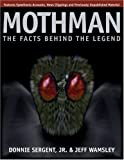 Mothman: The Facts Behind the Legend