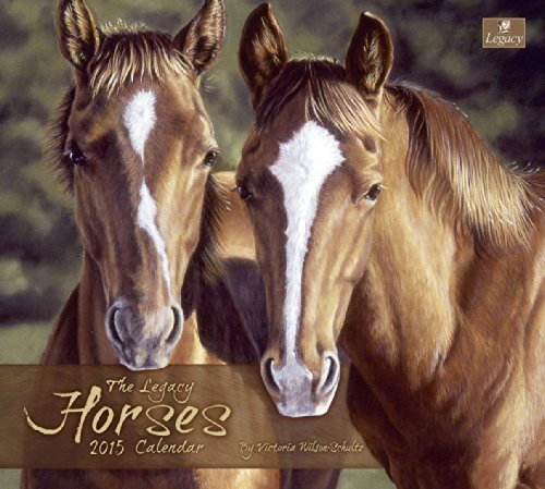 Legacy Publishing Group, Inc. 2015 Wall Calendar, Horses by Victoria Wilson-Schultz (WCA13712)