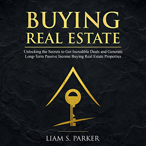 [E.b.o.o.k] Buying Real Estate: Unlocking the Secrets to Get Incredible Deals and Generate Long-Term Passive Inc<br />P.P.T