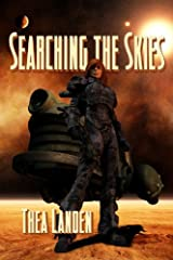 Searching The Skies Kindle Edition