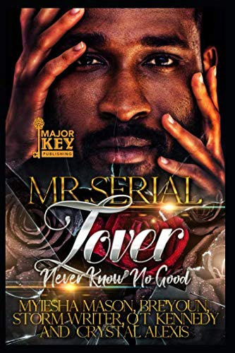 Books : Mr. Serial Lover: Never Know No Good