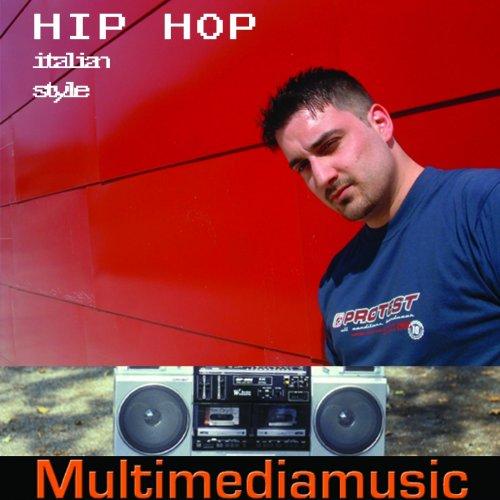 Hip Hop Italian (Hip Hop Italian Style)