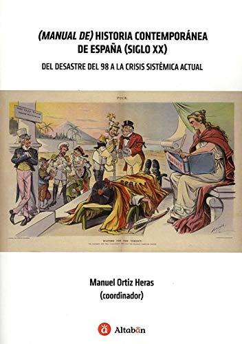 Manual de historia contempor nea de espaÑa siglo xx: Amazon.es ...