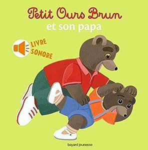 """Afficher """"Petit Ours Brun et son papa"""""""