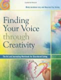 Finding Your Voice Through Creativity, Mindy Jacobson-Levy and Maureen Foy-Tornay, 0936077301