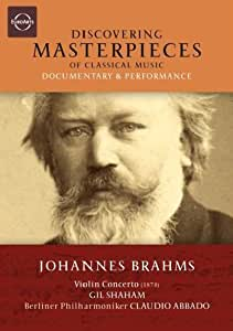 Discovering Masterpieces of Classical Music: Johannes Brahms - Violin Concerto