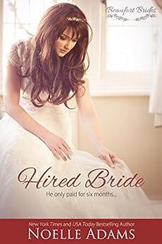 Hired Bride (Beaufort Brides Book 1) by [Adams, Noelle]