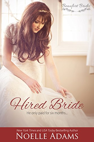 A marriage of convenience to save a family's historic house…. What could possibly go wrong?  Noelle Adams' sweet and sexy southern romance Hired Bride (Beaufort Brides Book 1)