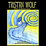 Tristan Wolf | Mariana Llanos