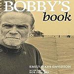 Bobby's Book | Emily Haas Davidson,Bobby Powers