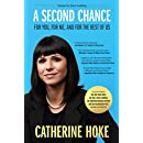 A Second Chance: For You, For Me, And For The Rest Of Us