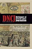 Dictionary of Nineteenth-Century Journalism in Great Britain and Ireland, Brake, Laurel and Demoor, Marysa, 9038213409