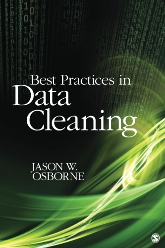 Best Practices in Data Cleaning: A Complete Guide to Everything You Need to Do Before and After Collecting Your Data [Jason W. Osborne] (Tapa Blanda)