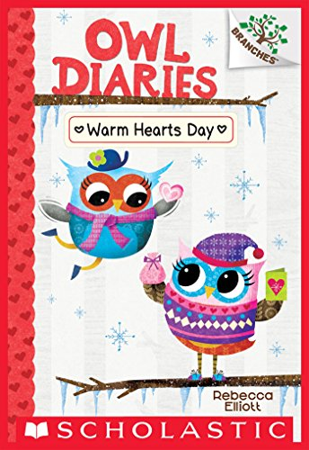 Holiday Heart Warmers - Warm Hearts Day: A Branches Book (Owl Diaries #5)