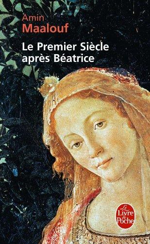 """Le Premier Siecle Apres Beatrice (Ldp Litterature)"" av Maalouf Amin"