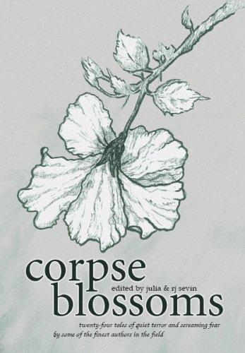 Corpse Blossoms, Vol. 1