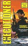 Dawnkill (The Executioner #261)