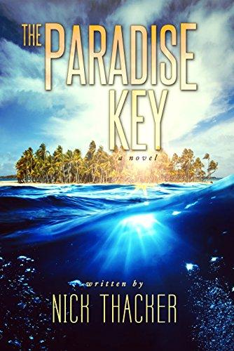 The Paradise Key (Harvey Bennett Thrillers Book 5)