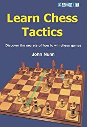 Learn Chess Tactics by Nunn, John (2004) Paperback