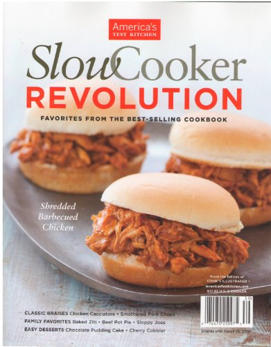 American Test Kitchen Slow Cooker Revolution Magazine 2013