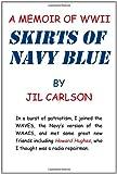 Skirts of Navy Blue, Jil Carlson, 1462068898