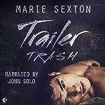 Trailer Trash | Marie Sexton