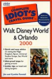 Walt Disney World and Orlando 2000, Jim Tunstall and Cynthia Tunstall, 0028630939