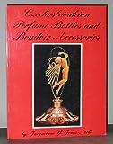 Czechoslovakian Perfume Bottles, Jacquelyne Jones-North, 0915410699