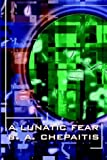 Lunatic Fear, Barbara Chepaitis, 0809500639