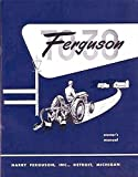 FERGUSON TO 30 TRACTOR OWNERS INSTRUCTION & OPERATING MANUAL - USERS GUIDE - Covers Years 1951, 1952, 1953, 1954 TO 30, TO-30