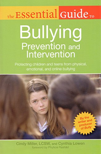 Bullying For Teachers (The Essential Guide to Bullying: Prevention And Intervention)