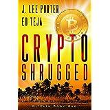 Crypto Shrugged (Bitpats Book 1)