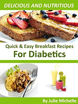 Amazon.com: Easy Recipes Diabetic Breakfast Cookbook
