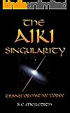 The Aiki Singularity: Transformative Power