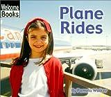 Plane Rides, Pam Walker, 0516230271