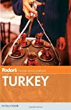 Turkey, Fodor's Travel Publications, Inc. Staff, 0307928438