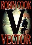 Vector, Robin Cook, 0399144714