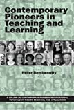 Contemporary Pioneers in Teaching and Learning