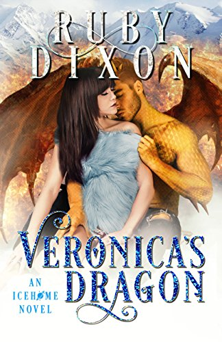 Veronica's Dragon: A SciFi Alien Romance (Icehome Book 2)