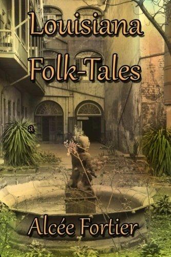 Louisiana Folk-tales